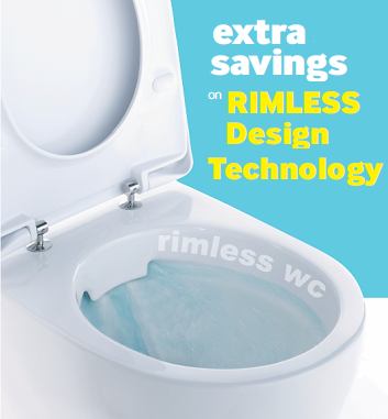 RIMLESS Toilets - extra savings